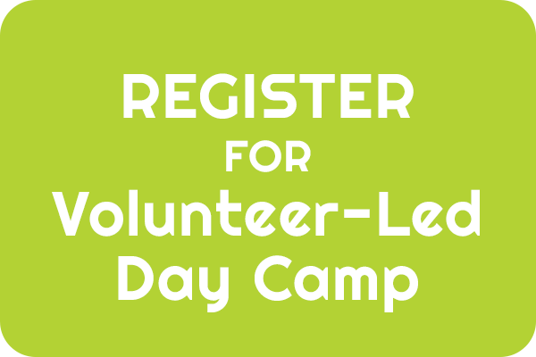 Register for Volunteer-Led Day Camp
