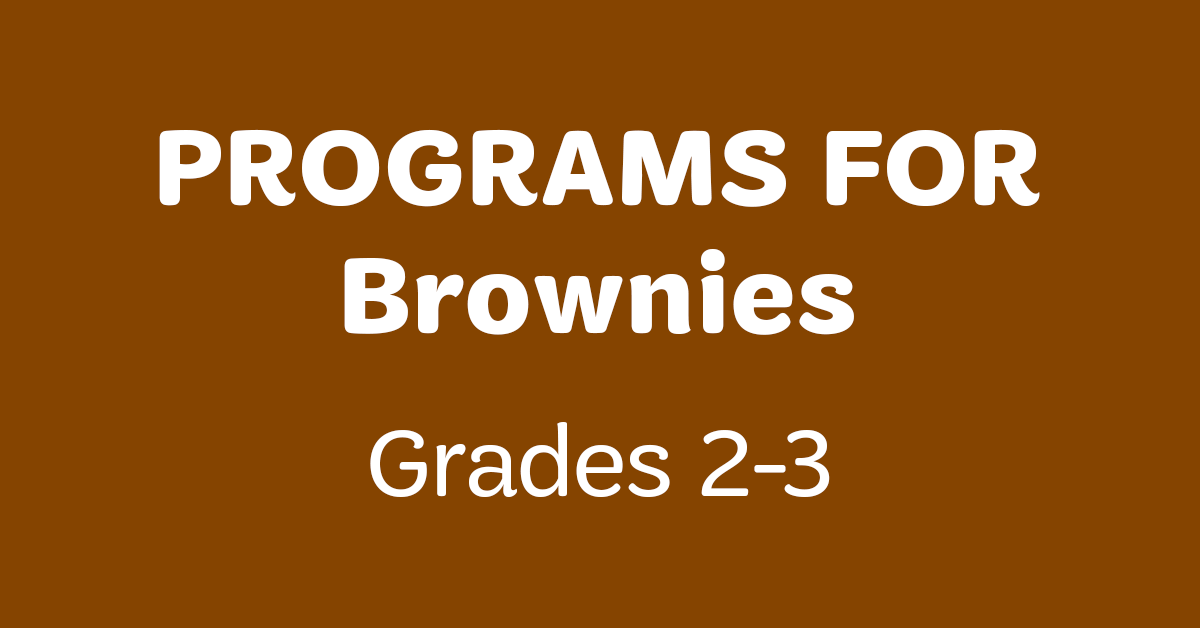 Programs for Brownies (Grades 2-3)